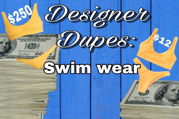 Designer Dupes: SwimWear