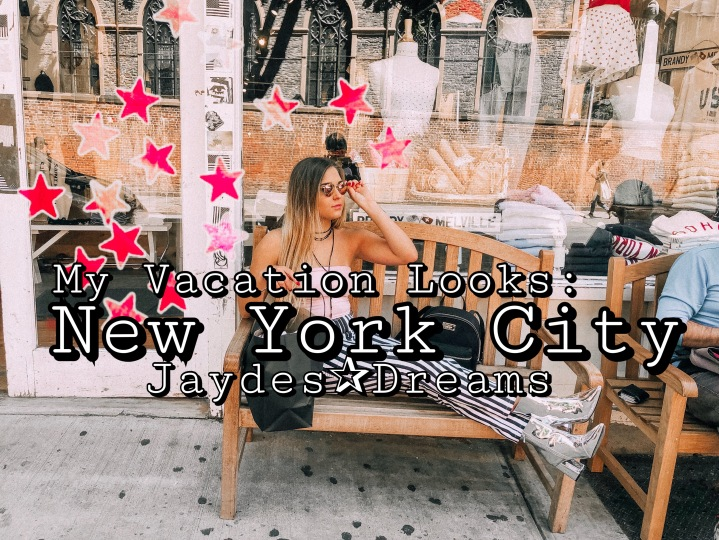 My Vacation Looks: New York City