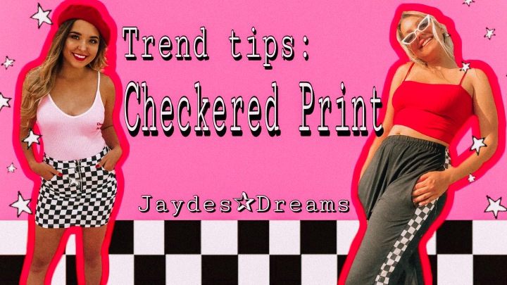 Trend Tips: Checkered Print ft. Emily Soule