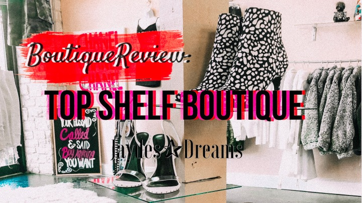 Review: Top Shelf Boutique
