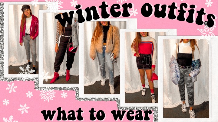 What to Wear: Winter Outfits