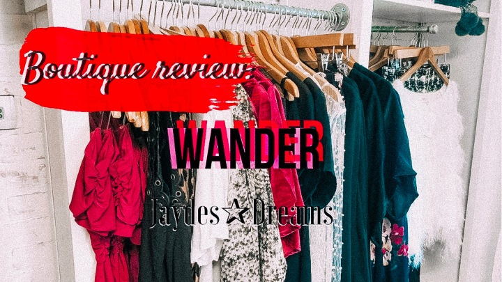 Review: Wander Boutique
