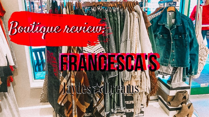 Review: Francesca's Boutique