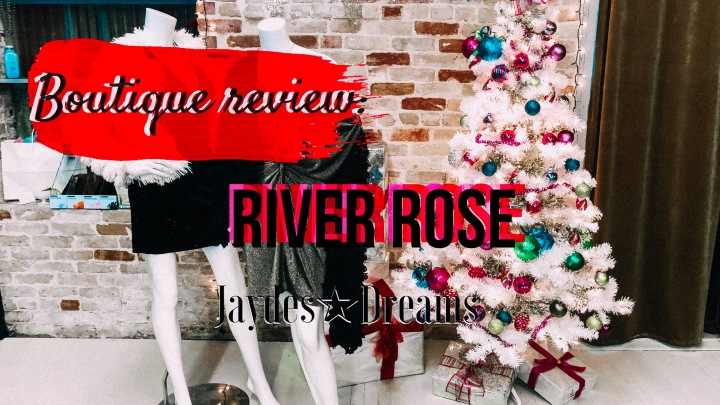 Boutique Review: River Rose